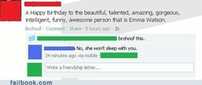 Emma Watson won't sleep with you.