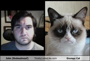 John (theloudmouf) Totally Looks Like Grumpy Cat