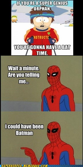 Exactly What We're Telling You, Spidey
