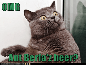 OMG  Ant Berfa'z heer?