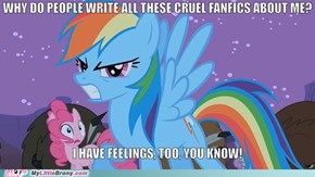 Rainbow Dash has feelings, too!