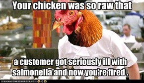 Chef Gordon Poultry is mad