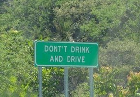 Go Home Sign, U R Drunk