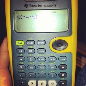 Your Calculator Jut Doesn't Care