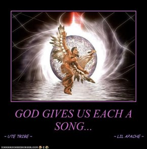 GOD GIVES US EACH A SONG...