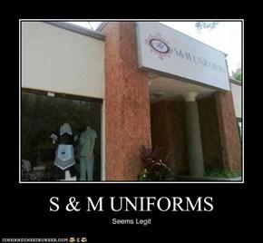 S & M UNIFORMS