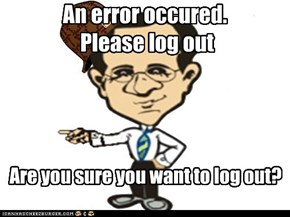 An error occured.  Please log out