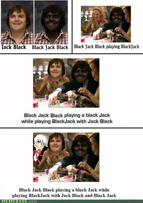 Black Jack-ception!