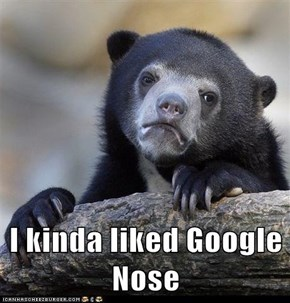 I kinda liked Google Nose