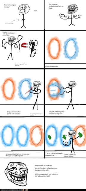Troll Science: Now you're thinking with portals!