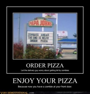 ENJOY YOUR PIZZA