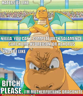 Dragonite is still a baus