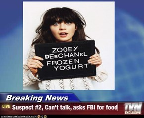 Breaking News - Suspect #2, Can't talk, asks FBI for food