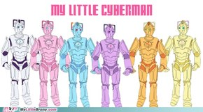 My Little Cyber-Man