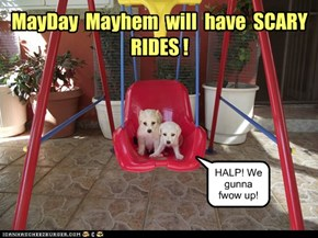 KKPS MayDay Mayhem is coming!