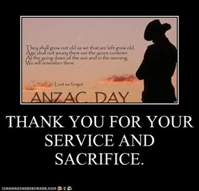 THANK YOU FOR YOUR SERVICE AND SACRIFICE.