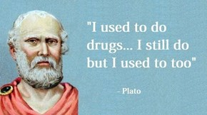 Plato Was So Wise