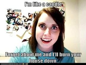 I'm like a candle