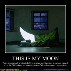 THIS IS MY MOON