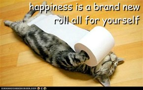 happiness is a brand new roll all for yourself