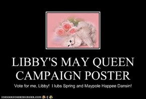 LIBBY'S MAY QUEEN CAMPAIGN POSTER