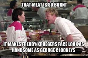 Burnt Meat Freddy Krueger.