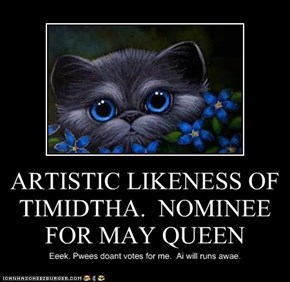 ARTISTIC LIKENESS OF TIMIDTHA.  NOMINEE FOR MAY QUEEN