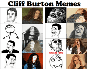 Cliff Burton All the Memes!