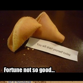 Fortune not so good...