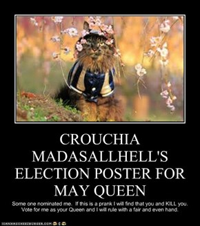 CROUCHIA MADASALLHELL'S ELECTION POSTER FOR MAY QUEEN