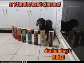 yr Pringlez kan't stop me!