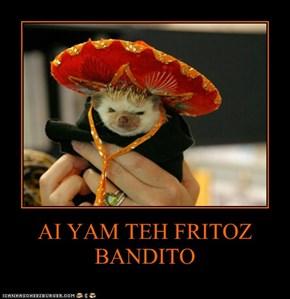 AI YAM TEH FRITOZ BANDITO