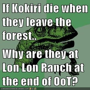 If Kokiri die when they leave the forest..  Why are they at Lon Lon Ranch at the end of OoT?