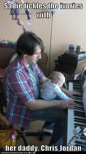 Sadie tickles the ivories with  her daddy, Chris Jordan