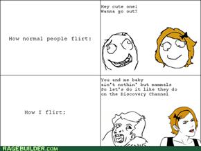 Weird flirting