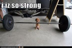 i iz so strong
