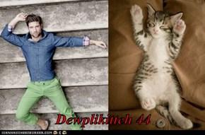 Dewplikitteh 44