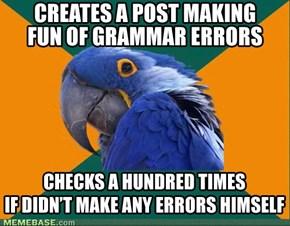 Paranoid Grammar Nazi