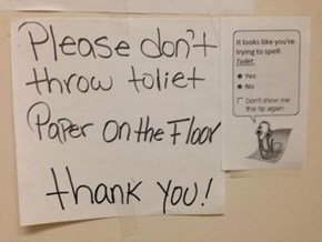 Sorry, I Don't Have Any Toliet Paper