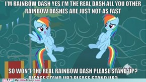 The Real Rainbow Dash. Eminem would approve.