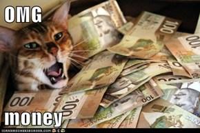 OMG  money