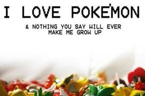We Will Love Pokemon Forever