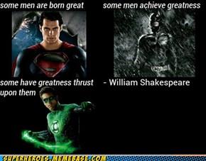 Shakespeare Said it Best