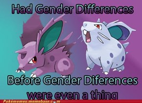 Nidoran were ahead of their time