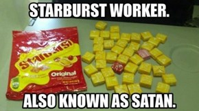 But the Pink Starburst Are the BEST!