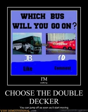 CHOOSE THE DOUBLE DECKER