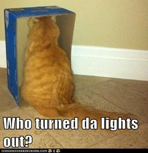 Who turned da lights out?