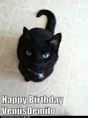 Happy Birthday VenusDemilo