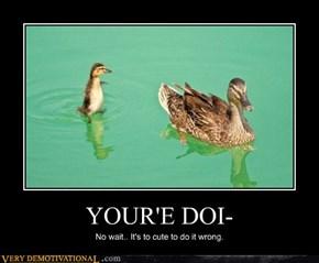 YOUR'E DOI-