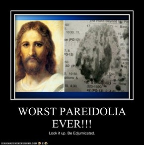 WORST PAREIDOLIA EVER!!!